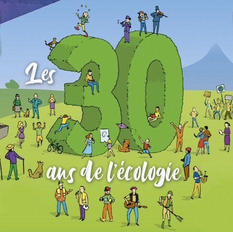 Les 30 ans de l'écologie