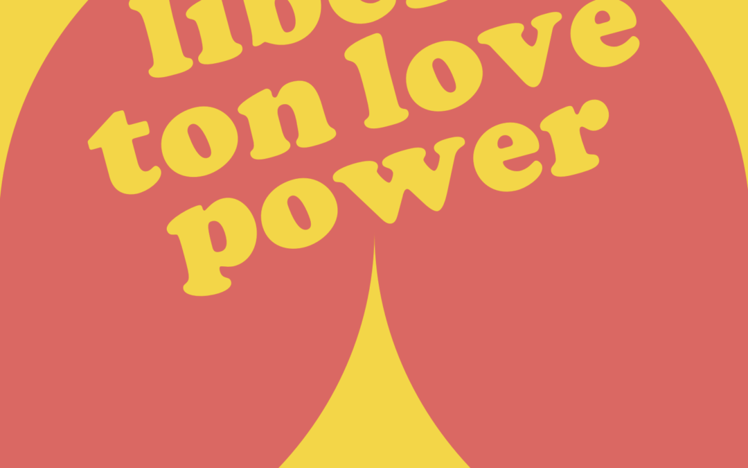 Libère ton love power