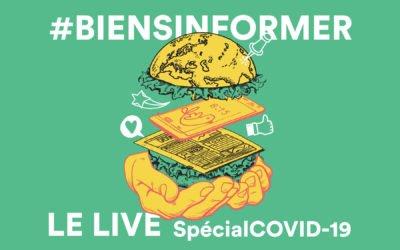 #BienSinformer : Le Live – Spécial COVID-19