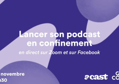 Lancer son podcast en confinement