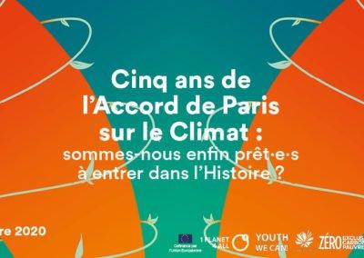 Cinq ans de l'Accord de Paris sur le Climat : sommes-nous enfin prêt·e·s à entrer dans l'Histoire ?