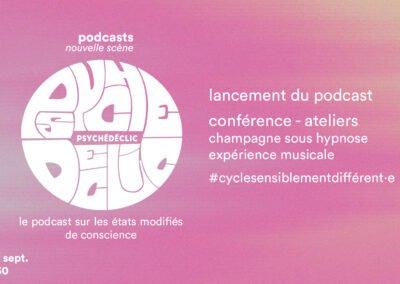 Soirée de lancement du podcast Psychédéclic