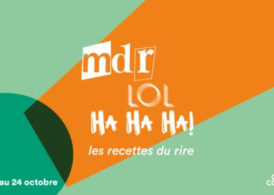 Mdr, LOL, Ha Ha Ha ! : les recettes du rire