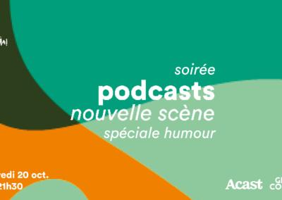 Podcasts, nouvelle scène : spéciale humour